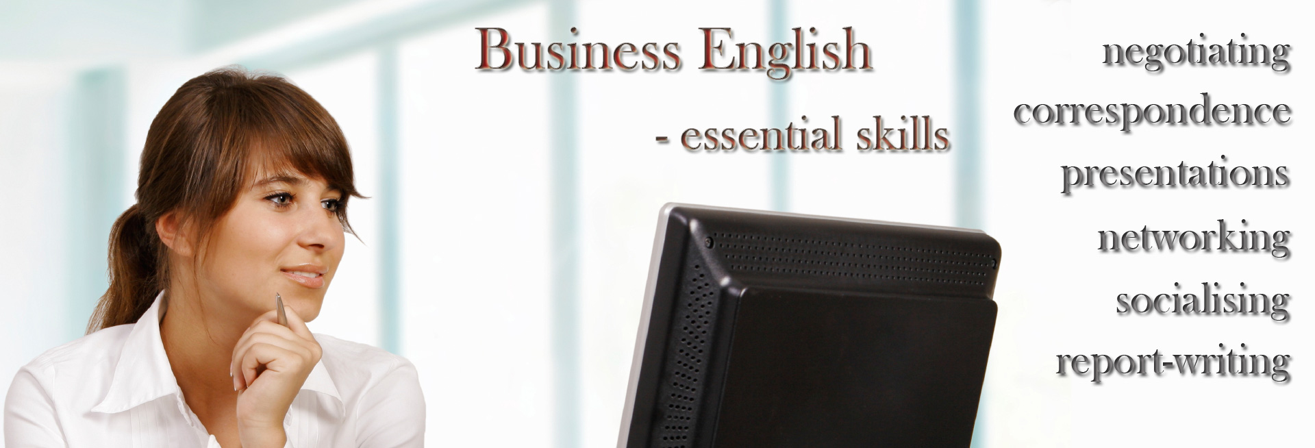 Business English is an essential skill